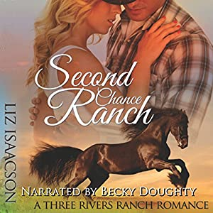 Second Chance Ranch: An Inspirational Western Romance Hörbuch