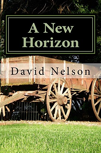 A New Horizon (The Blaine Family Chronicles Book 5) by [Nelson, David]