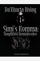 Simi's Komma: Amplified Reminiscence: S.K.A.R. Kindle Edition