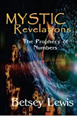 Mystic Revelations: The Prophecy of Numbers Kindle Edition