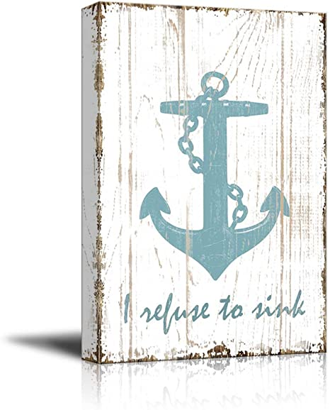 Wall26 Canvas Wall Art I Refuse To Sink Quotes On Wood Style Background Gallery Wrap Modern Home Art Ready To Hang 12x18 Inches Posters Prints