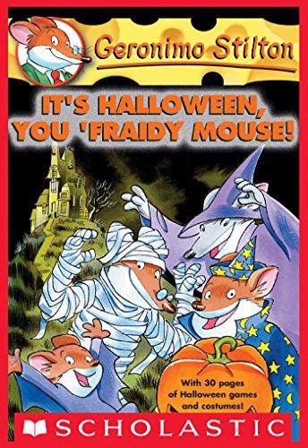 Halloween You Fraidy Mouse (Geronimo Stilton #11: It's Halloween, You 'Fraidy)