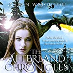 The Afterland Chronicles Boxed Set, Books 1 - 3 | Karen Wrighton