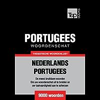 Thematische woordenschat Nederlands-Portugees - 9000 woorden