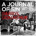 A Journal of Sin: A Sarah Gladstone Thriller, Book 1 Hörbuch von Darryl Donaghue Gesprochen von: Georgina Tate