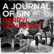 A Journal of Sin: A Sarah Gladstone Thriller, Book 1 | Darryl Donaghue