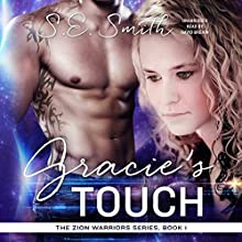 Gracie's Touch Audiobook by S.E. Smith Narrated by David Brenin