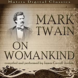 Mark Twain on Womankind Audiobook