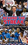Beyond the Streak - Untold Stories from Kansas Basketball's Unrivaled Big 12 Reign