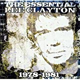 The Essential Lee Clayton 1978-1981