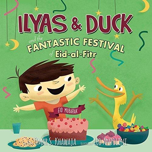 Ilyas & Duck & FANTASTIC FESTIVAL OF EID-AL-FITR