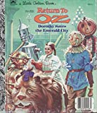 Return To Oz - Dorothy Saves the Emerald City (Walt Disney Pictures Return to Oz (Little Golden Readers))