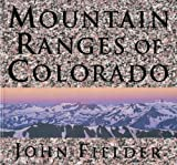 Mountain Ranges of Colorado, John Fielder, 0986000477