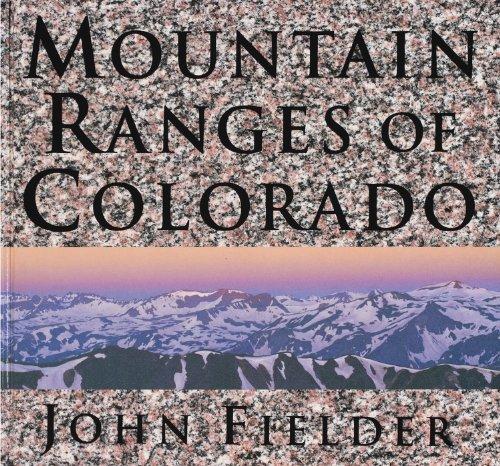 Mountain Ranges of Colorado