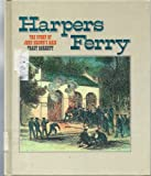 Front cover for the book Harpers Ferry (Spotlight on American History) by Tracy Barrett