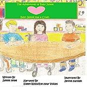 Baby Jaimie Has a Crush: The Adventures of Baby Jaimie, Book 4 | Jaimie Hope