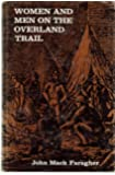 Women and Men on the Overland Trail (Yale Historical Publications)