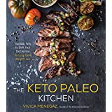 Die Keto Paleo Kitchen: The Easy Way to Shift Your Diet Ratios for Long-Term Weight Loss