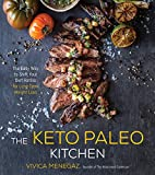 img - for The Keto Paleo Kitchen: The Easy Way to Shift Your Diet Ratios for Long-Term Weight Loss book / textbook / text book