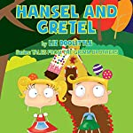 Hansel and Gretel: Grimm Brothers Tale   Liz Doolittle