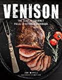 deer meat cookbook - Venison: The Slay to Gourmet Field to Kitchen Cookbook