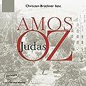 Judas Hörbuch von Amos Oz Gesprochen von: Christian Brückner