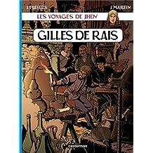 VOYAGES DE JHEN (LES) T.07 : GILLES DE RAIS