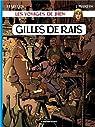 Les voyages de Jhen, tome 08 : Gilles de Rais par Pleyers