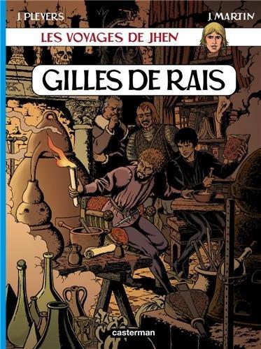 Les voyages de Jhen : Gilles de Rais Album – 23 novembre 2008 Jacques Martin Casterman 2203322314 749782203322318