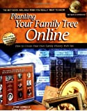 Planting Your Family Tree Online: How to Create Your Own Family History Website (National Genealogical Society Guides) by Cyndi Howells (2003-12-30)