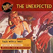 The Unexpected, Volume 1 |  Hamilton-Whitney Productions