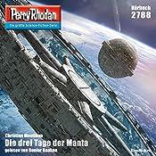 Die drei Tage der Manta (Perry Rhodan 2788) | Christian Montillon