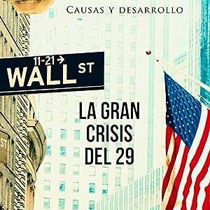 La Gran Crisis del 29 Audiobook