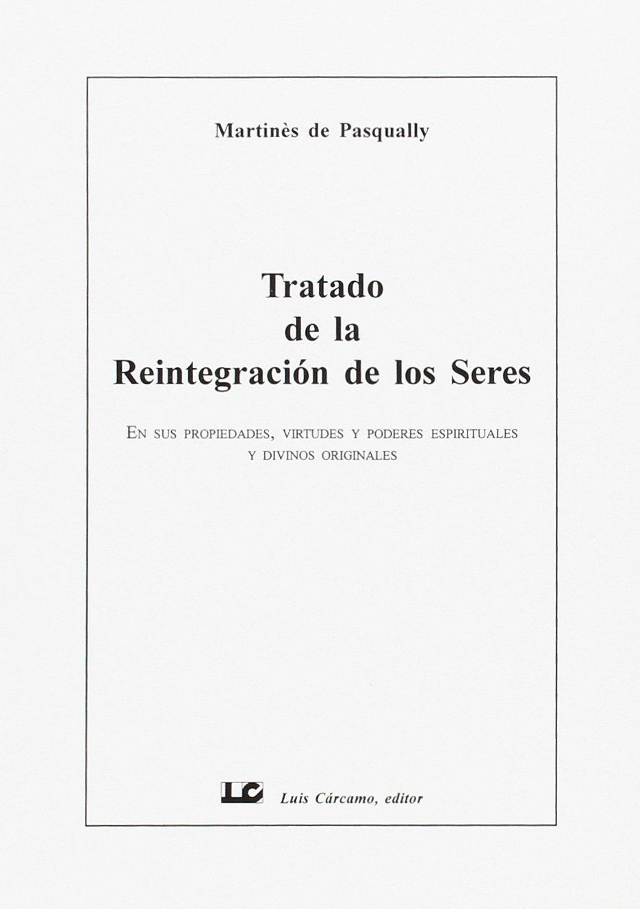 Download Trtado de La Reintegracion de Los Seres (Spanish Edition) ebook