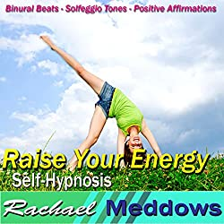 Raise Your Energy Hypnosis