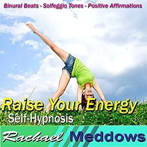 Raise Your Energy Hypnosis Speech