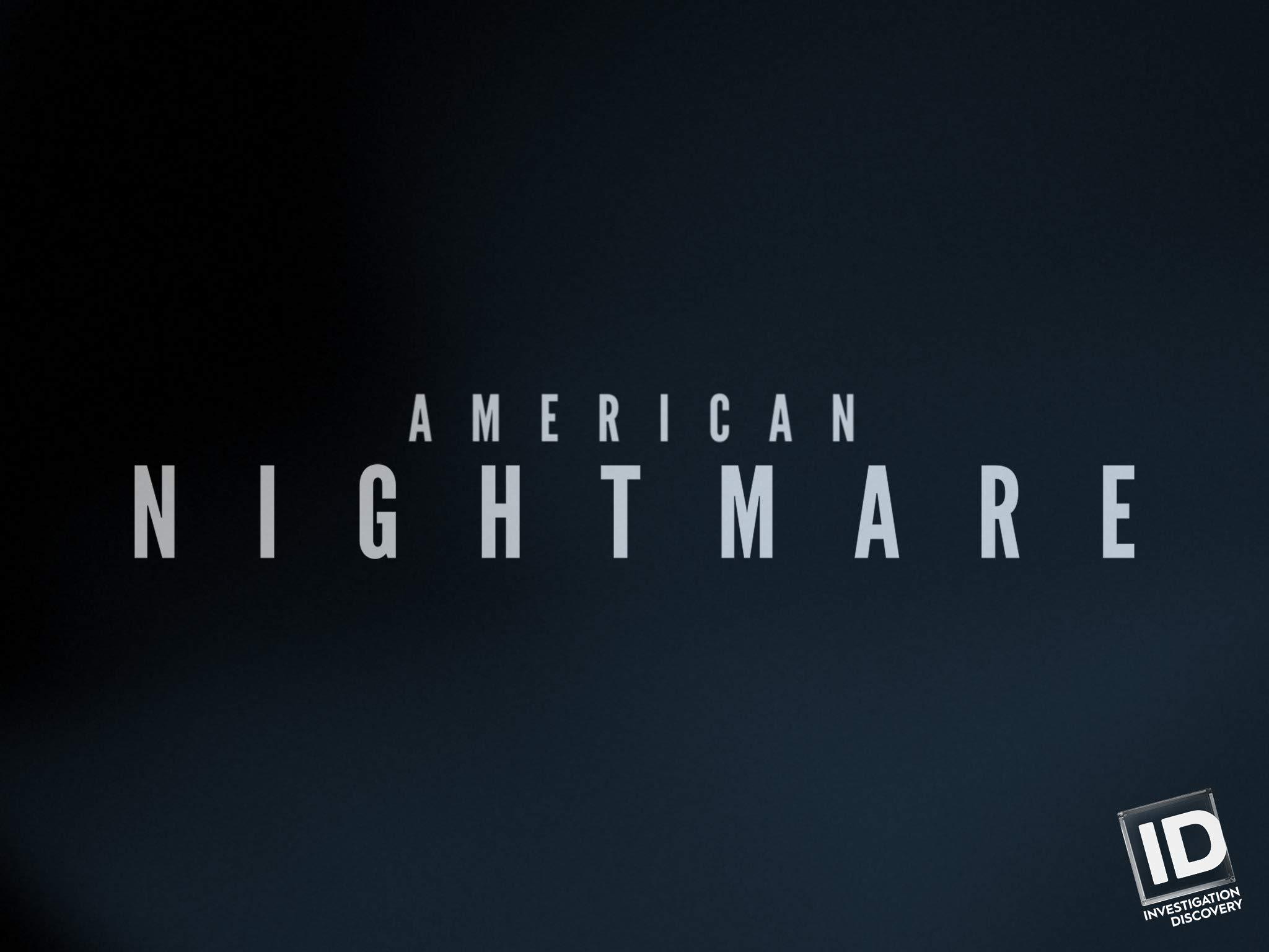 Amazon Com Watch American Nightmare Season 1 Prime Video