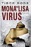 Das Mona-Lisa-Virus: Thriller