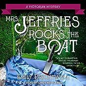 Mrs. Jeffries Rocks the Boat: Mrs. Jeffries Mysteries, Book 14 | Emily Brightwell