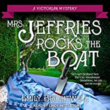 Mrs. Jeffries Rocks the Boat: Mrs. Jeffries Mysteries, Book 14 Audiobook by Emily Brightwell Narrated by Lindy Nettleton