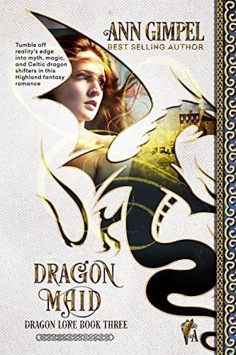 Dragon Maid: Highland Fantasy Romance (Dragon Lore Book 3) by [Gimpel, Ann]