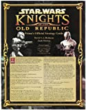 Prima's Official Strategy Guide: Star Wars - Knights of the Old Republic
