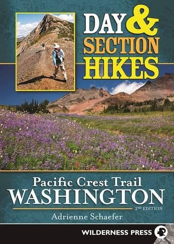 (Day & Section Hikes Pacific Crest Trail: Washington)