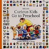 Curious Kids Go to Preschool, Heloise Antoine, 1561451290