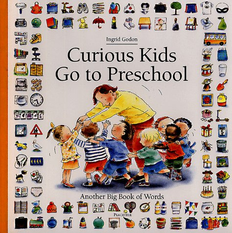 Curious Kids Go to Preschool: Another Big Book of Words (Big Book of Words Series)