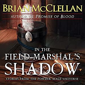 In the Field Marshal's Shadow Audiobook