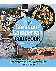 The Caravan & Campervan Cookbook: Over 100 delicious recipes