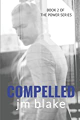 Compelled (The Power Series) Paperback