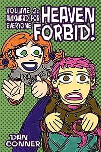 Heaven Forbid! Volume 2: Awkward for Everyone by Dan Conner (2012-05-17)