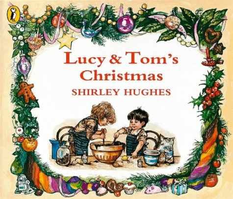 Lucy and Tom's Christmas (Picture Puffin) (Christmas And Lucy Tom's)